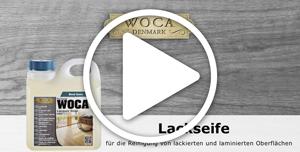 WOCA Lackseife Videoanleitung