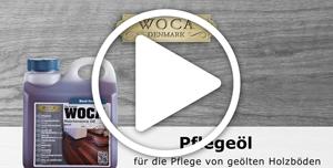 WOCA Pflegeöl Videoanleitung