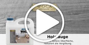 WOCA Holzlauge Videoanleitung