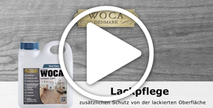 WOCA Lackpflege Videoanleitung